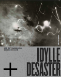 Idylle + Desaster. Die Fotosammlung Bogomir Ecker